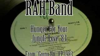 RAH Band - Hunger for Your Jungle Love '83