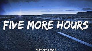 Deorro - Five More Hours ft. Chris Brown (Lyrics)