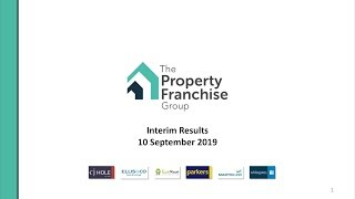 the-property-franchise-group-tpfg-h1-2019-results-presentation-11-09-2019