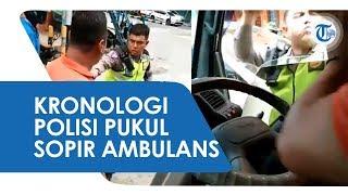 Kronologi Oknum Polisi Berhentikan Mobil Ambulans yang Bawa Pasien dan Pukul Sopir
