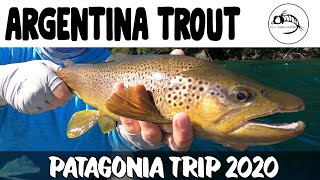 Patagonia Argentina Fly Fishing: 2020 Trip