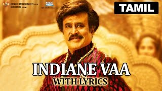 Indiane Vaa Lyrical Video Song