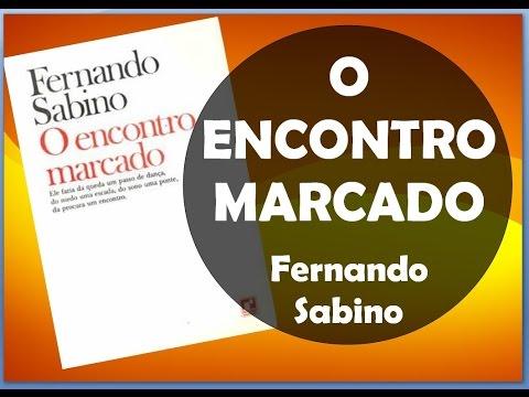 O Encontro Marcado - Fernando Sabino [*Resolvida a Saga do Queridão!!!]