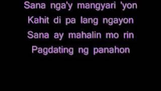 Pagdating Ng Panahon By Aiza Seguerra (with lyrics)