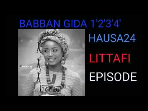 BABBAN GIDA episode 7 (Hausa Songs / Hausa Films)