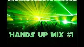 Hands Up Mix 2017 #1