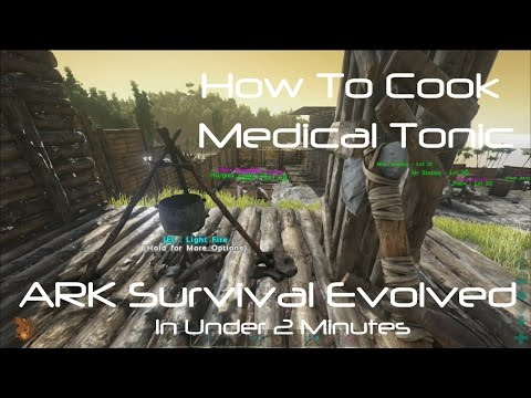 Video ARK Survival Evolved: How To Cook Medical Tonic