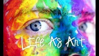 Life As Art 1 -  Masterpiece