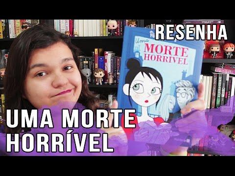 HQ UMA MORTE HORRÍVEL - RESENHA | Bruna Miranda