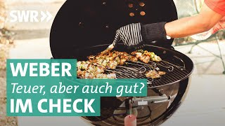 Weber im Check: Weber-Grills versus Rösle, Landmann, Kingstone und Activa | Marktcheck SWR