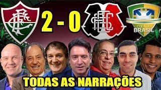 Todas As Narrações - Fluminense 2 X 0 Santa Cruz / Copa Do Brasil 2019