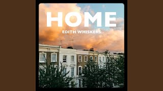 Musik-Video-Miniaturansicht zu Home Songtext von Edith Whiskers