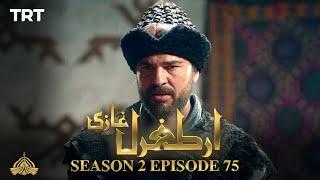 Ertugrul Ghazi Urdu | Episode 75 | Season 2