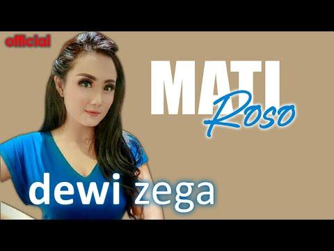 , title : 'DEWI ZEGA - MATI ROSO (Official Music Video)'