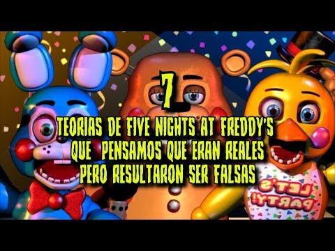 7 TEORIAS de FIVE NIGHTS AT FREDDYS que pensamos que ERAN REALES pero resultaron ser FALSAS