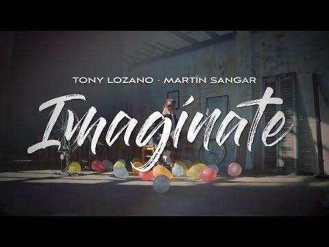 Letra Imagínate Tony Lozano y Martín Sangar