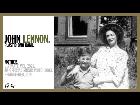 Mother - John Lennon/Plastic Ono Band