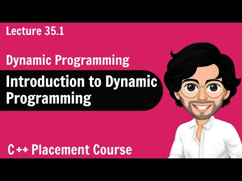 Dynamic Programming - Introduction | C++ Placement Course ...