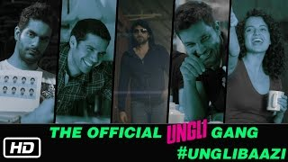 The Official Ungli Gang Unglibaazi - Ungli