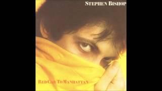 Send A Little Love My Way - Stephen Bishop