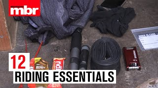 Dont Leave W/o These | 12 Riding Essentials | Mountain Bike Rider