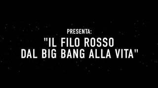 Giovanni Bignami - Il Filo Rosso dal Big Bang alla Vita