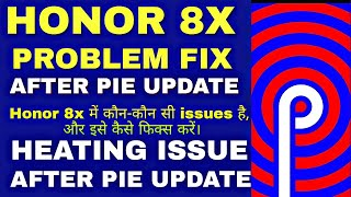 Honor 8X Android 9 0 Pie Update and Top Features ? - man2gang