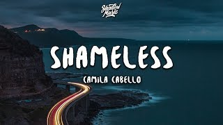 Camila Cabello   Shameless (Lyrics)