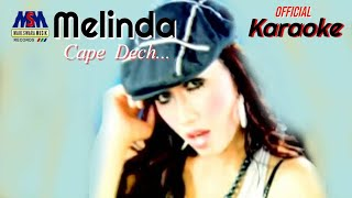 Download lagu Melinda Cape Dech Mp3