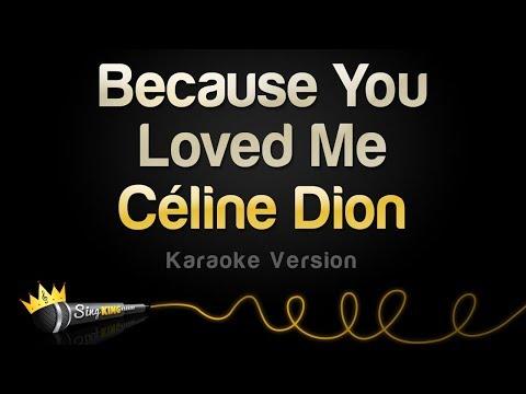 Céline Dion - Because You Loved Me (Karaoke Version)