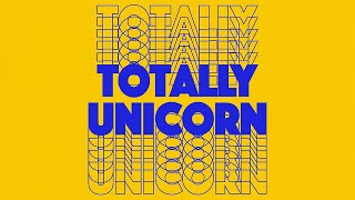 "Totally Unicorn – ""Like"""