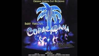 Copacabana (1994 Original London Cast) - 8. Who Needs to Dream