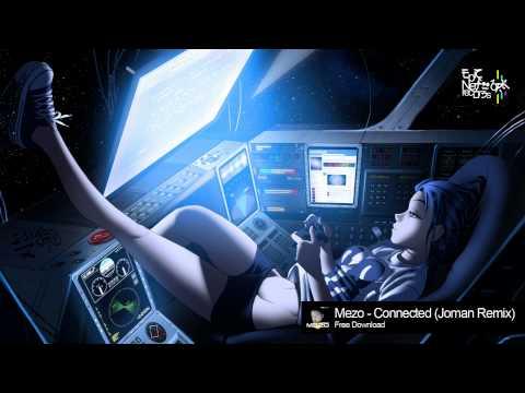 Dubstep - Mezo - Connected (Joman Remix)