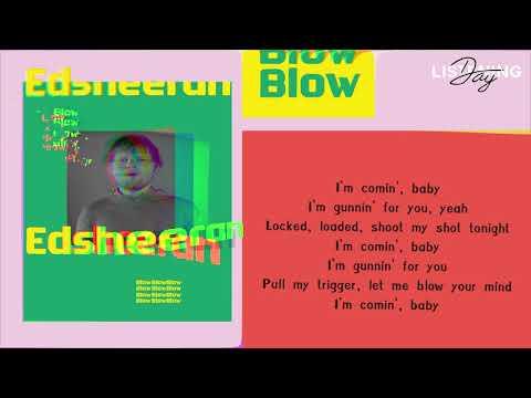 [LYRICS] BLOW - Ed Sheeran ft. Bruno Mars & Chris Stapleton