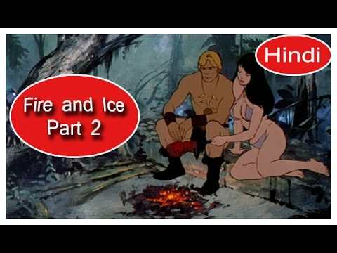 Fire and Ice | Animated Cartoon Hindi Movie | Part 2