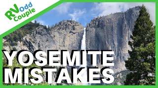 Stuck in Yosemite (BooHoo) & 5 Yosemite Mistakes & Travel Tips