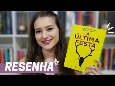 A ÚLTIMA FESTA | RESENHA CLUBE INTR�NSECOS| Patricia Lima