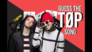 Guess the twenty one pilots song   In 1 second!