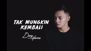 Download lagu Dory Harsa Tak Mungkin Kembali Mp3