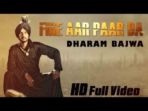 Fire Aar Paar Da  Dharam Bajwa