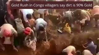 Gold Rush In Congo at Luhihi mountain in South Kivu Province dirt contains 90% gold
