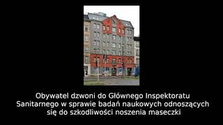 WL. Dziś nowy film 23.10.2020r Zobacz jak Obywatel dzwoni do GIS w sprawie badań naukowych odnoszących się do szkodliwości noszenia masek.