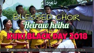 Blessed Choir - Heiraw Heiha Live   Kuki Black Day 2018   Hornbill Cable Network