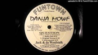 Danja Mowf - Question