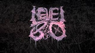 Level 80 - Rotten Reality (Official Stream Video) | Pure Core [2018]