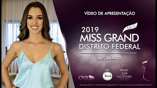 Lais Barros Miss Grand Distrito Federal 2019 Presentation Video