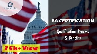 The Qualification Requirement for Obtaining 8a Certification