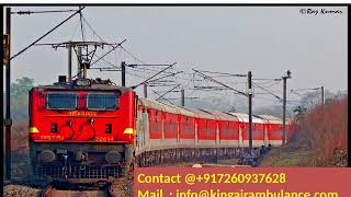 Get King Train Ambulance Service in Allahabad and Delhi with Doctor