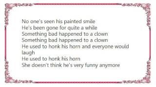 Warren Zevon - Something Bad Happened to a Clown Lyrics
