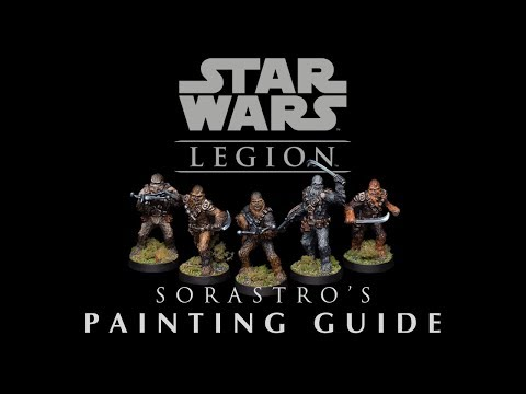 Sorastro's Star Wars Legion Painting Guide Ep.13 - Chewbacca & The Wookiees